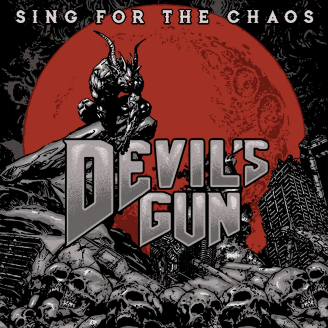 Devil's Gun – Sing for the Chaos