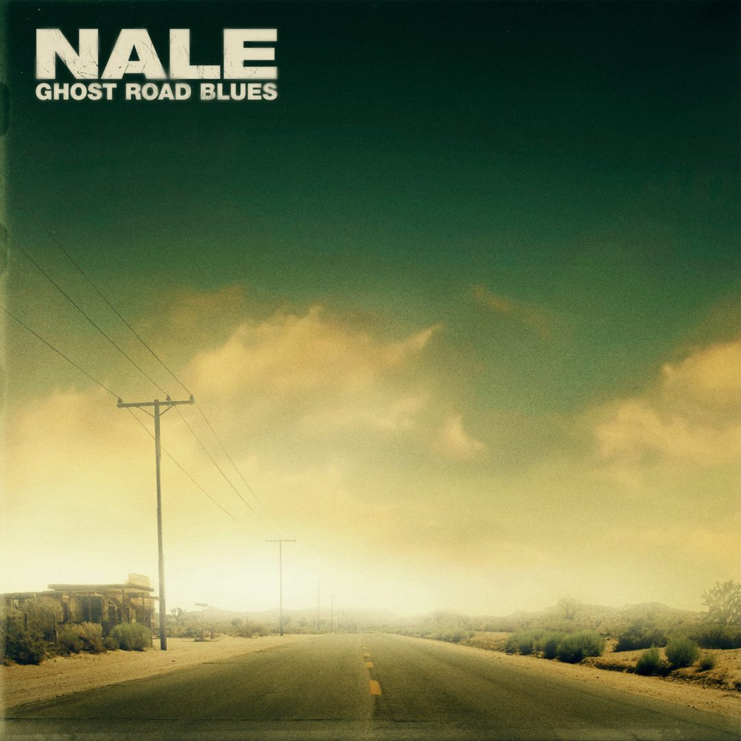 Nale – Ghost Road Blues