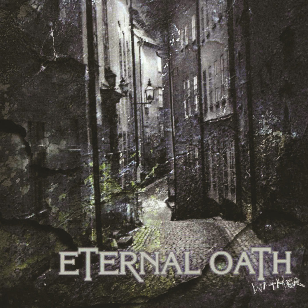 Eternal Oath – Wither