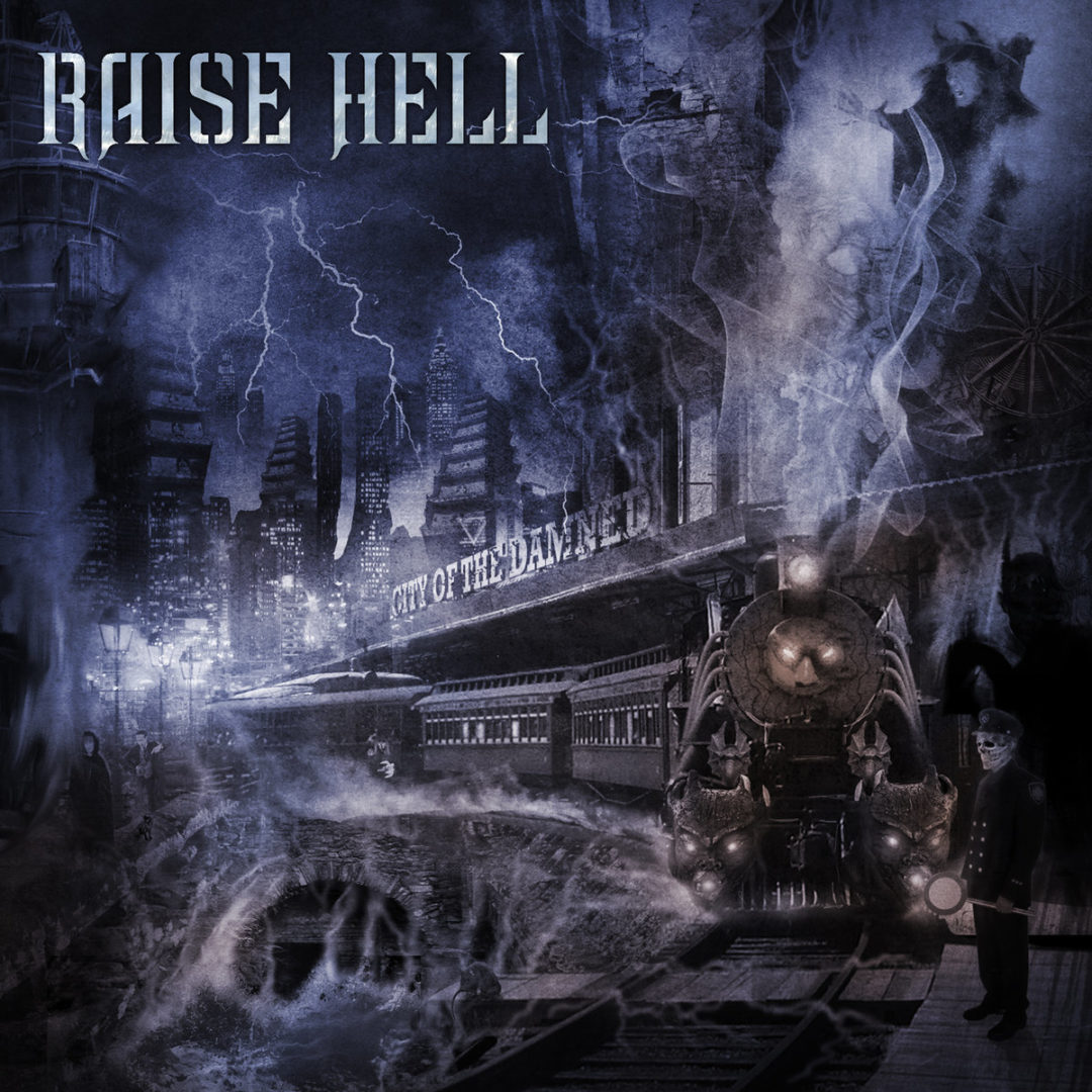 Raise Hell – City of the Damned
