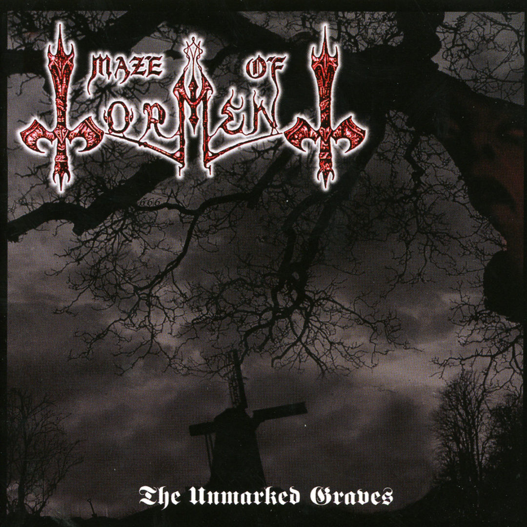 Maze of Torment – The Unmarked Graves