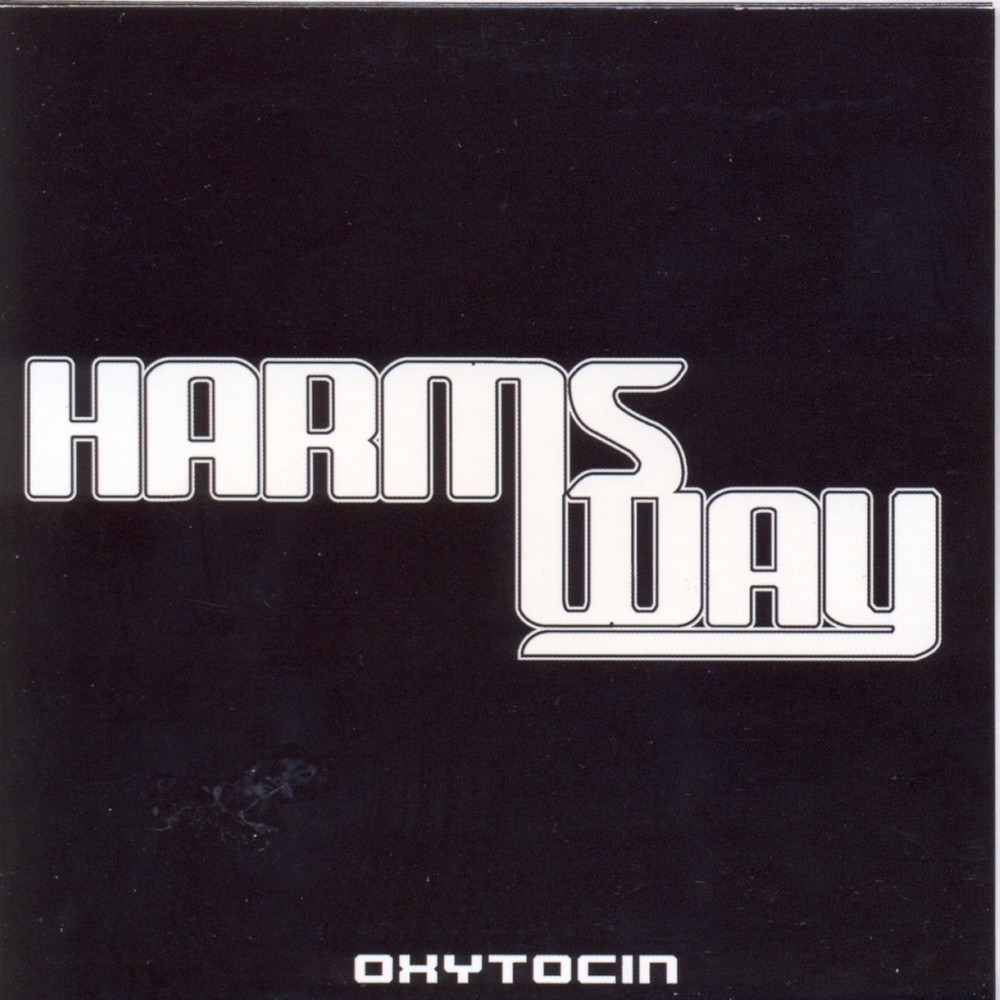 Harms Way – Oxytocin