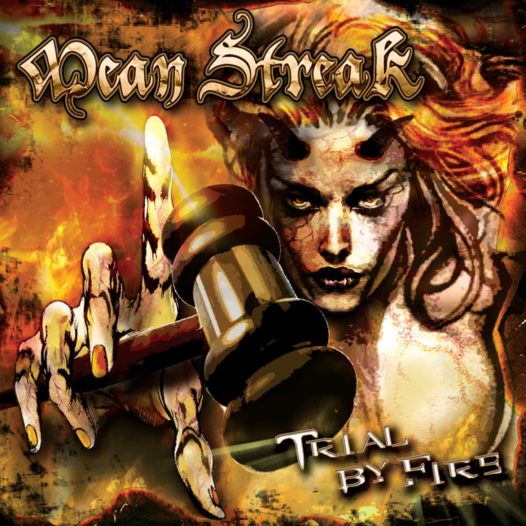Mean Streak – Trial by Fire