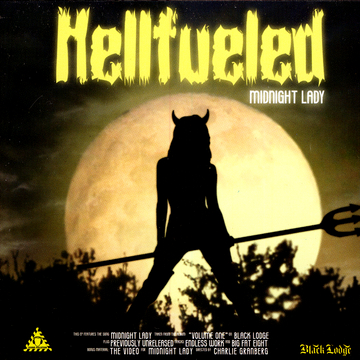 Hellfueled – Midnight Lady