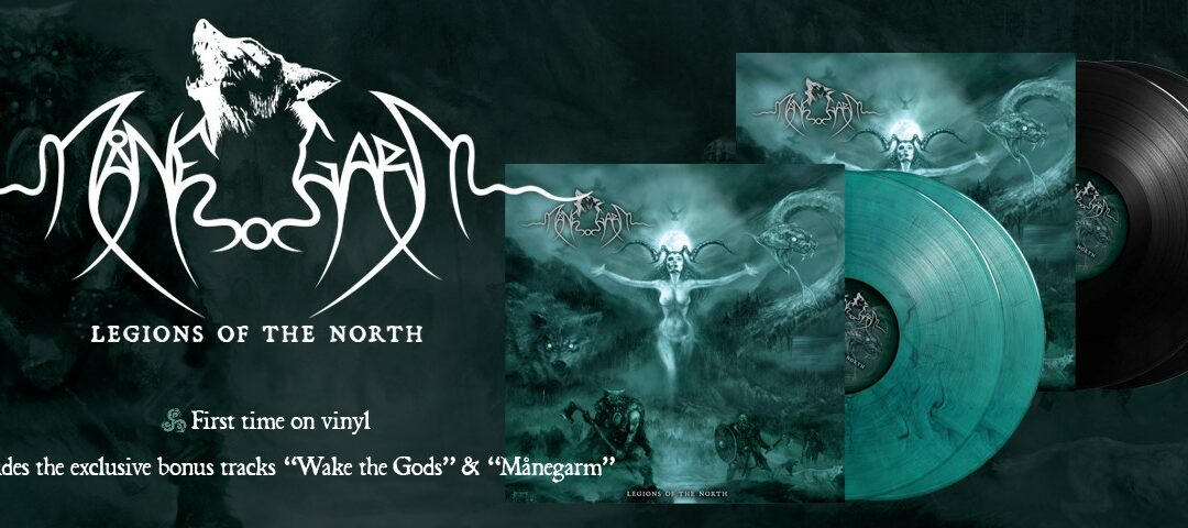 Månegarm – Legions of the North – Finally on vinyl